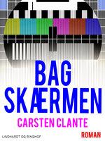 Bag skærmen - Carsten Clante