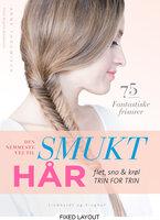 Den nemmeste vej til smukt hår - Anne Thoumieux