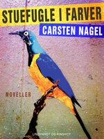 Stuefugle i farver - Carsten Nagel