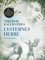 Lysternes herre - Theodor Kallifatides