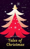 Tales of Christmas - Anton Chekhov, L. Frank Baum, O. Henry, Willa Cather, Fyodor Dostoyevsky