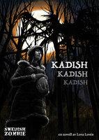 Kadish, kadish, kadish - Lova Lovén