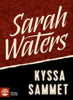 Kyssa sammet - Sarah Waters