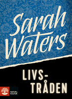 Livstråden - Sarah Waters