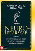 Neuroledarskap - Katarina Gospic, Stefan Falk