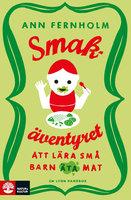 Smakäventyret - Ann Fernholm