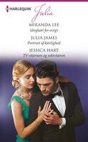 Ungkarl for evigt/Portræt af kærlighed/TV-stjernen og sekretæren - Julia James, Miranda Lee, Jessica Hart