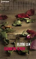 Blodig lek - Elizabeth Heiter