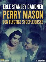 Den flygtige sygeplejerske - Erle Stanley Gardner