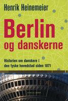 Berlin og danskerne - Henrik Heinemeier