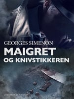 Maigret og knivstikkeren - Georges Simenon