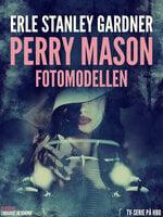 Fotomodellen - Erle Stanley Gardner