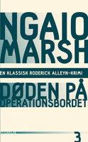Døden på operationsbordet - Ngaio Marsh