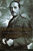 Krigsdagbøger - Lord Alanbrooke