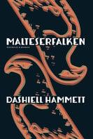 Malteserfalken - Dashiell Hammett