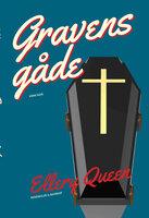 Gravens gåde - Eller Queen