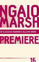 Premiere - Ngaio Marsh