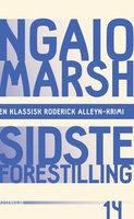 Sidste forestilling - Ngaio Marsh