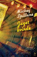 Jaget kvinde - Mickey Spillane
