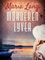 Morderen lyver - Maria Lang