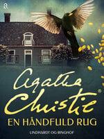 En håndfuld rug - Agatha Christie