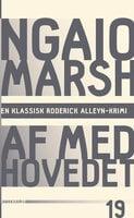 Af med hovedet - Ngaio Marsh