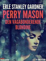 Den vagabonderende blondine - Erle Stanley Gardner