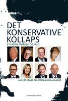 Det konservative kollaps - Anders Agner Pedersen,Jens Aagaard