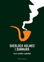 Sherlock Holmes i Danmark - Palle Schantz Lauridsen