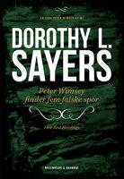 Peter Wimsey finder fem falske spor - Dorothy L. Sayers
