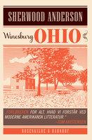 Winesburg, Ohio. En klassiker af Sherwood Anderson - Sherwood Anderson