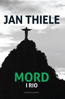Mord i Rio - Jan Thiele