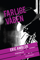 Farlige våben - Eric Ambler