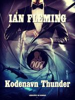 Kodenavn Thunder - Ian Fleming