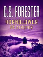 Hornblower på Atropos - C.S. Forester