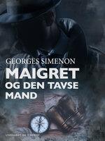 Maigret og den tavse mand - Georges Simenon