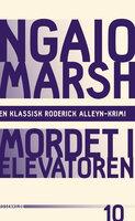 Mordet i elevatoren - Ngaio Marsh