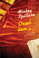 Dræb dem - Mickey Spillane