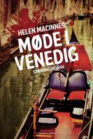 Møde i Venedig - Helen MacInnes