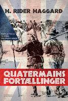 Quatermains fortællinger - H. Rider Haggard