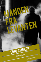 Manden fra Levanten - Eric Ambler