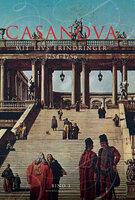 Casanova - mit livs erindringer. Erotiske memoirer 1754-1756 - Giacomo Girolamo Casanova