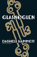 Glasnøglen - Dashiell Hammette