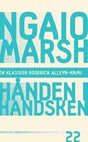 Hånden i handsken - Ngaio Marsh