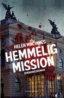 Hemmelig mission - Helen MacInnes