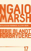 Ferie blandt forbrydere - Ngaio Marsh