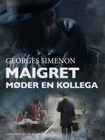 Maigret møder en kollega - Georges Simenon