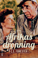 Afrikas dronning - C.S. Forrester