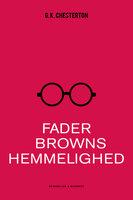 Fader Browns hemmelighed - G.K. Chesterton