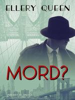 Mord? - Ellery Queen